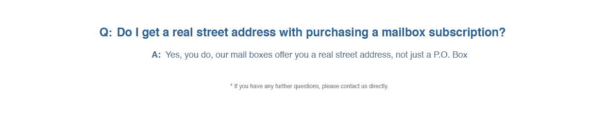 FAQ about our real street addresses